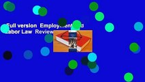 Full version  Employment and Labor Law  Review