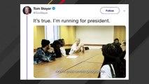 Tom Steyer Announces He's Running For President