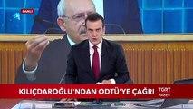 CHP Gene Başkanı Kılıçdaroğlu'dan ODTÜ'ye Çağrı