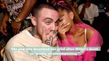 Ariana Grande got candid about her relationship with Mac Miller in a new interview