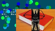 Full version  Crooked Kingdom (Six of Crows, #2)  Best Sellers Rank : #2