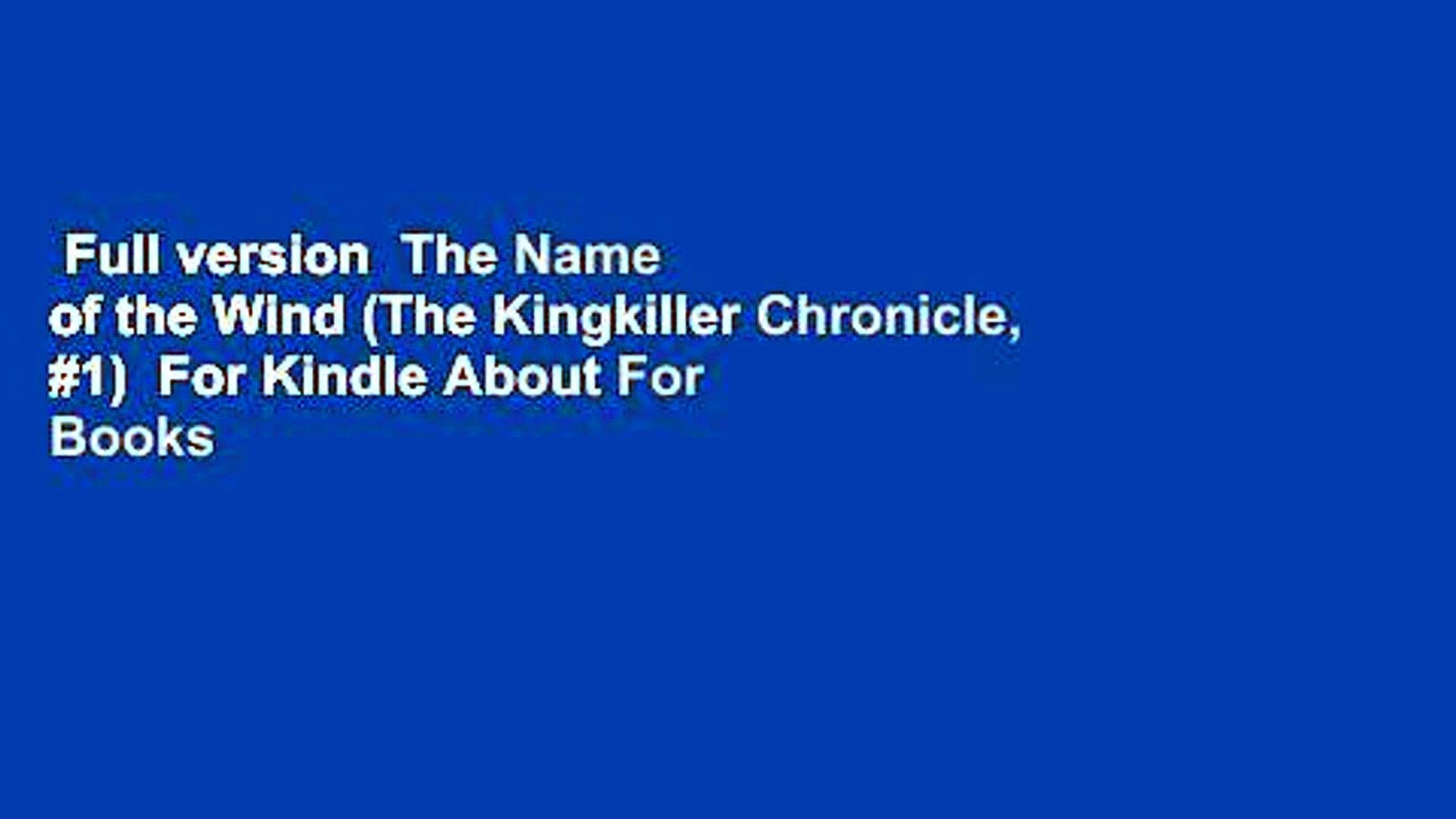 Full Version The Name Of The Wind The Kingkiller Chronicle 1
