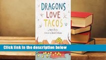 Dragons Love Tacos  Review