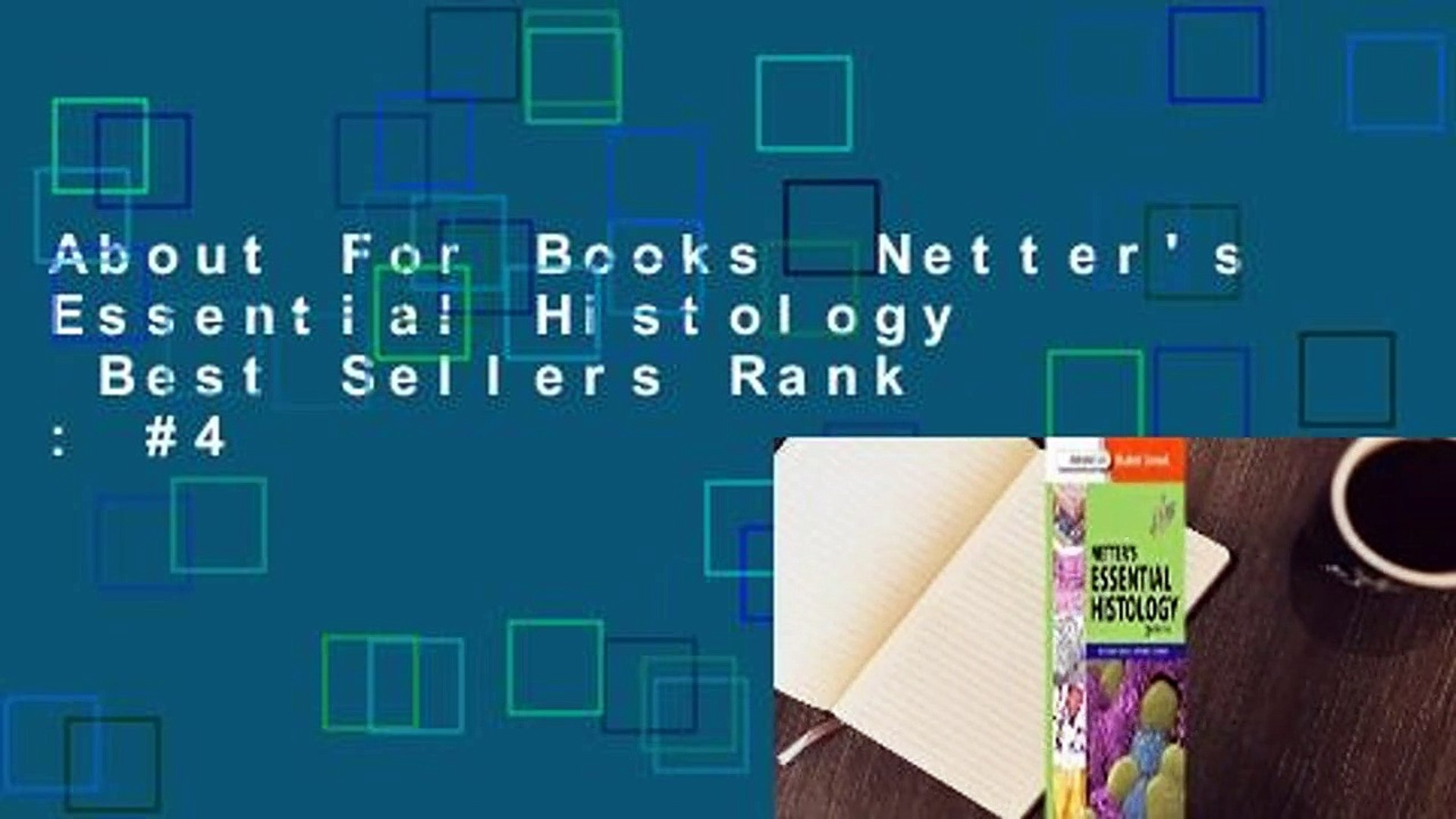 About For Books Netter\'s Essential Histology Best Sellers Rank : #4