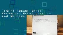 [GIFT IDEAS] Metal Ceramics: Principles and Methods