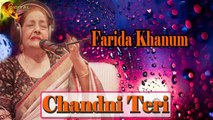 Chandni Teri - Farida Khanum - Virsa Heritage - Romantic Song