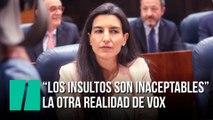 """""""Los insultos son inaceptables"""" la otra realidad de Vox"""