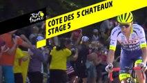 Côte des 5 chateaux - Étape 5 / Stage 5 - Tour de France 2019