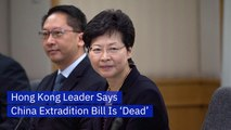 Carrie Lam Says The China Extradition Bill Is Going No Where