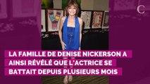 """Denise Nickerson """"vit les derniers instants de sa vie"""" : la st..."""