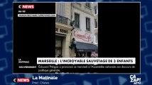 L'incroyable sauvetage de trois enfants lors d'un incendie à Marseille