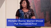 Michelle Obama Knows What She Wants For Women