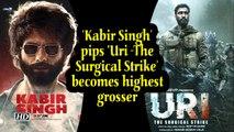 'Kabir Singh' pips 'Uri -The Surgical Strike' becomes highest grosser