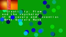 Creativity: Flow and the Psychology of Discovery and Invention  Best Sellers Rank : #2