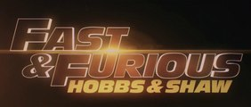 FAST & FURIOUS : Hobbs & Shaw - Bande-Annonce Finale [VF|HD]