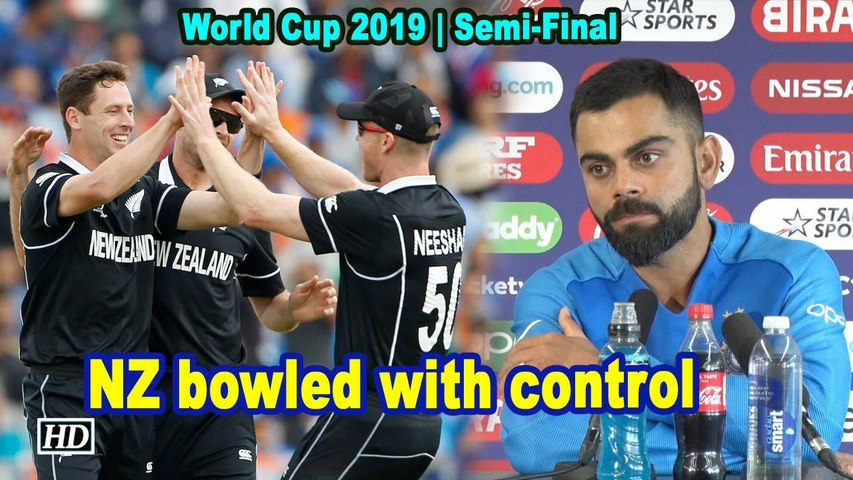 World Cup 2019 | NZ bowled with control: Kohli