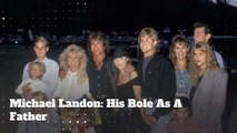 Michael Landon: His Role As a Father