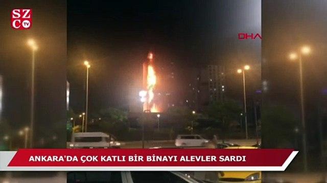 Ankara'da çok katlı bina alevler içinde kaldı