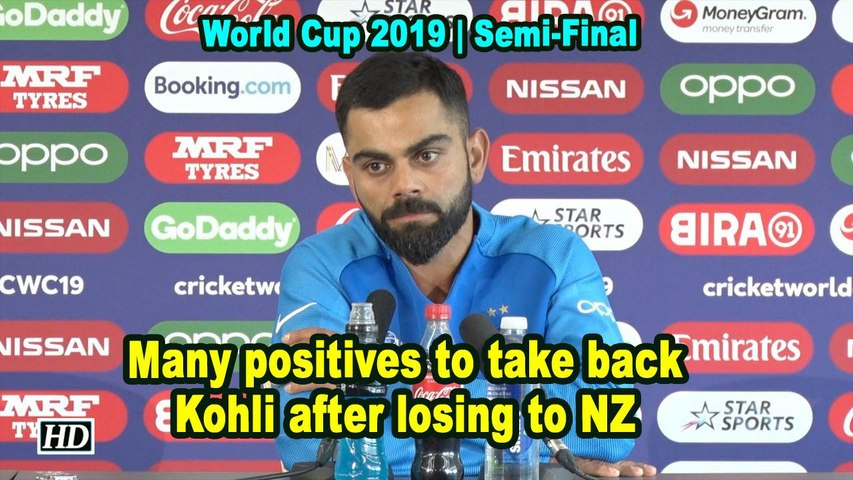 World Cup 2019 | Many positives to take back: Kohli after losing to NZ