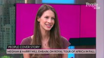 Meghan Markle and Prince Harry's Connection to Africa — from Their Third Date to Tour with Archie