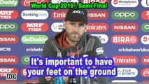 World Cup 2019  It's important to have your feet on the ground: Williamson