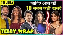 Priya Banerjee On Zaira Wasim   TikTok Star Faisu Legal Trouble   Naira To Meet Kartik   Top 10 News