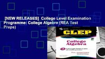 [NEW RELEASES]  College Level Examination Programme: College Algebra (REA Test Preps)