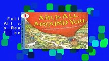 Full E-book  Air Is All Around You (Let s Read And Find Out Science)  For Kindle