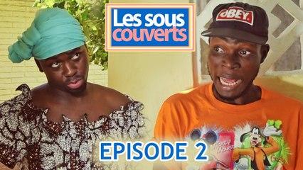 LES SOUS COUVERT- épisode 2