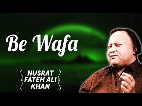 Be Wafa   Nusrat Fateh Ali Khan Songs   Songs Ghazhals And Qawwalis