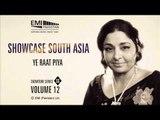 Ye Raat Piya | Fareeda Khanum | Showcase South Asia - Vol.12