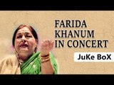 Farida Khanum In Concert ,  Aaj Jane Ki Zid Na Karo ,  Jukebox ,  Farida Khanum Songs