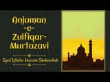 Nohay | Anjuman-e-Zulfiqar-Murtazavi | Syed Iqtadar Hussain Shahenshah