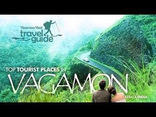VAGAMON TRAVEL GUIDE  / KERALA TOURISM / INDIA