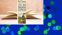 [Read] The Old Patagonian Express  For Full