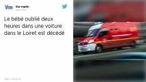 Loiret : Le bébé oublié dans une voiture par ses parents est décédé