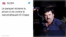 El Chapo : La prison à vie requise contre le narcotrafiquant mexicain