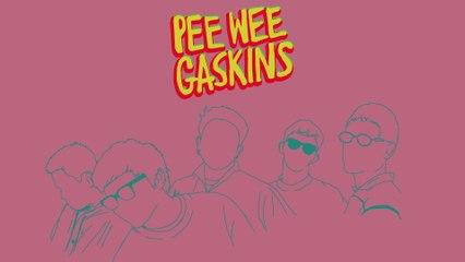 Pee Wee Gaskins - Dekat