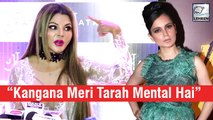 Rakhi Sawant Reacts On Kangana Ranaut's Fight With Media