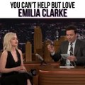 You Can't Help But Fall In Love With Emilia Clarke