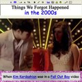Things we Forgot Happened in the 2000s