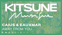Caius, Eauxmar - Away From You