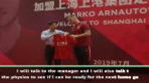 Arnautovic keen to hit the ground running at Shanghai SIPG