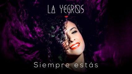 La Yegros - Siempre Estas (Official Audio)