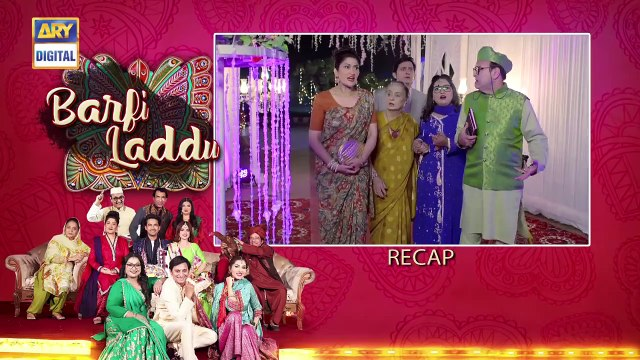 Barfi Laddu _ Epi 7 _ 11th July 2019 _ ARY Digital Drama