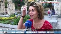 Avignon : Laurie Peret cartonne pour son premier festival