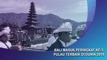 Bali Masuk Peringkat Ke-3 Pulau Terbaik di Dunia 2019