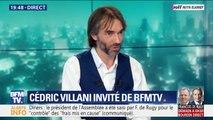 """Cédric Villani sur François de Rugy: """"Il faut voir cela comme un avertissement, la politique a besoin de démarches de transparence"""""""