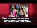 Critican a Miss Universo por supuesto aumento de peso