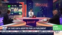 Les insiders (2/2): La taxe GAFA adoptée par le Parlement - 11/07
